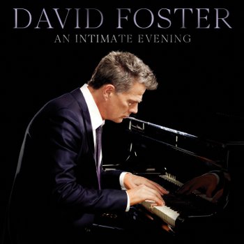 An Intimate Evening Live David Foster album songs, reviews, credits