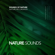 Sounds of Nature & Nature Recordings - Nature Sounds