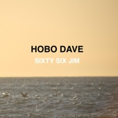 Hobo Dave - Port Orford