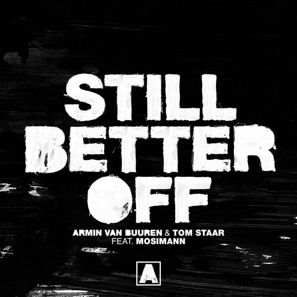 Still Better Off (feat. Mosimann) - Single