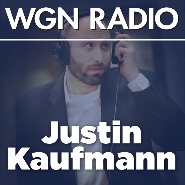 WGN - The Download with Justin Kaufmann Podcast | Listen