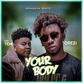 Orezi;Teni - Your Body