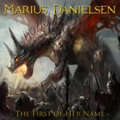 Marius Danielsen - The First of Her Name