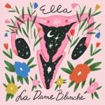 La Dame Blanche - La Incondicional