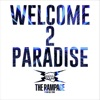 WELCOME 2 PARADISE by THE RAMPAGE from EXILE TRIBE
