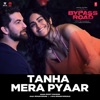 Tanha Mera Pyaar From Bypass Road Single