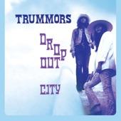 Trummors - Late Arriver
