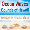 The Suntrees Sky - Ocean Waves Sounds of Hawaii (Sounds of the Hawaiian Islands)