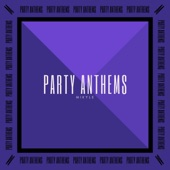 Party Anthems artwork