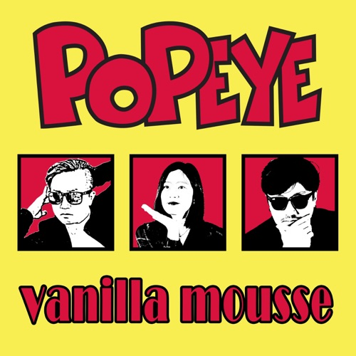 Vanilla Mousse – Popeye