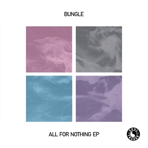 All for Nothing Ep by Bungle