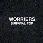 Worriers - Future Me