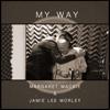 My Way - Margaret Mackie & Jamie Lee Morley mp3