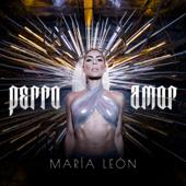 Perro Amor - María León