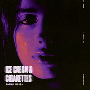 Sophia Messa - Ice Cream & Cigarettes