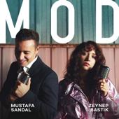Mod - Mustafa Sandal & Zeynep Bastık