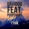 Davidoo - Risk (feat. Poopcaany) artwork