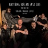 Anything for an Easy Life: The Best of Redstar/Bravado Cartel