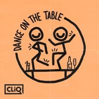 Dance on the Table - CLIQ - CAITLYN SCARLETT - KIDA KUDZ - DOUBLE S