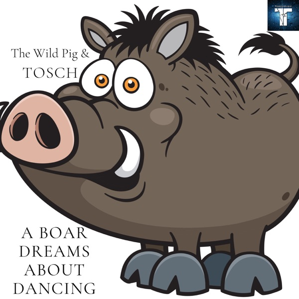 A Boar Dreams About Dancing - Single