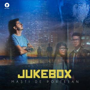 Jukebox - Măști De Porțelan