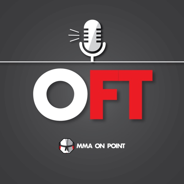 OFT MMA Podcast