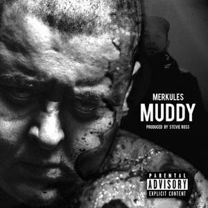 Merkules - Muddy