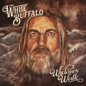 The White Buffalo - No History