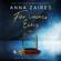 Anna Zaires & Dima Zales - Für immer Eins [For Ever One]: Mein Peiniger: Buch 3 & 4 [My Tormentor: Book 3 & 4] (Unabridged)
