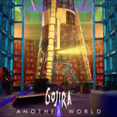 Another World - GOJIRA