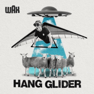 Wax – Hang Glider – Single [iTunes Plus AAC M4A]
