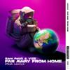Sam Feldt & VIZE - Far Away From Home (feat. Leony) [Extended Mix] grafismos