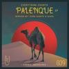 Palenque EP