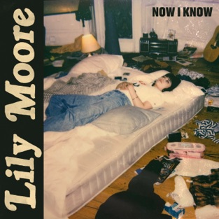 Lily Moore – Now I Know – Single [iTunes Plus AAC M4A]