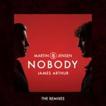 Nobody (feat. James Arthur) [The Remixes] - EP