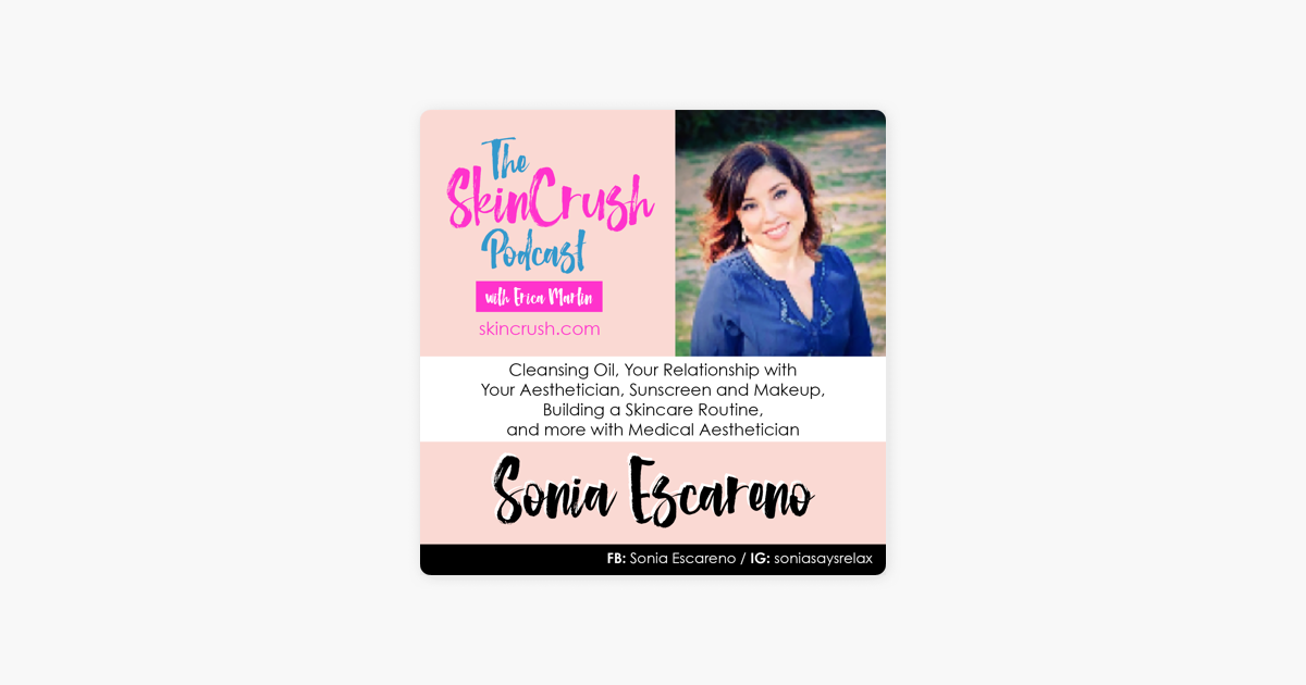 The SkinCrush Podcast: E5: Cleansing Oil, Your Relationship with