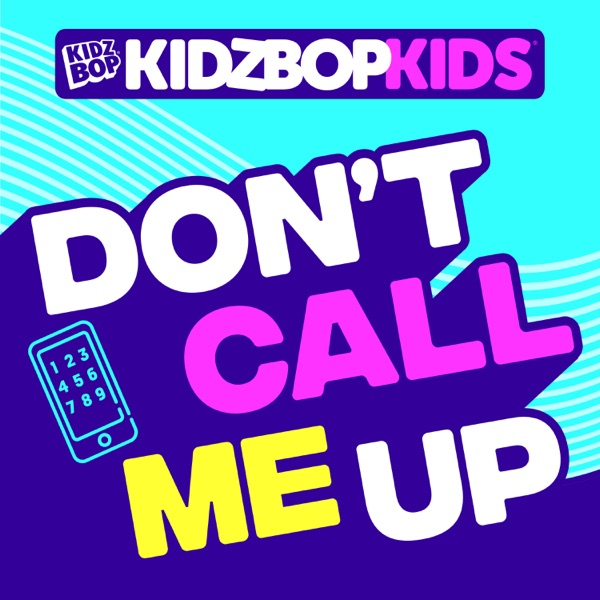 Don't Call Me Up - Single