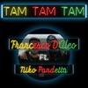 Tam tam tam (feat. Niko Pandetta) - Single
