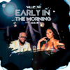 Early in the Morning feat Ashanti - Willie X.O mp3