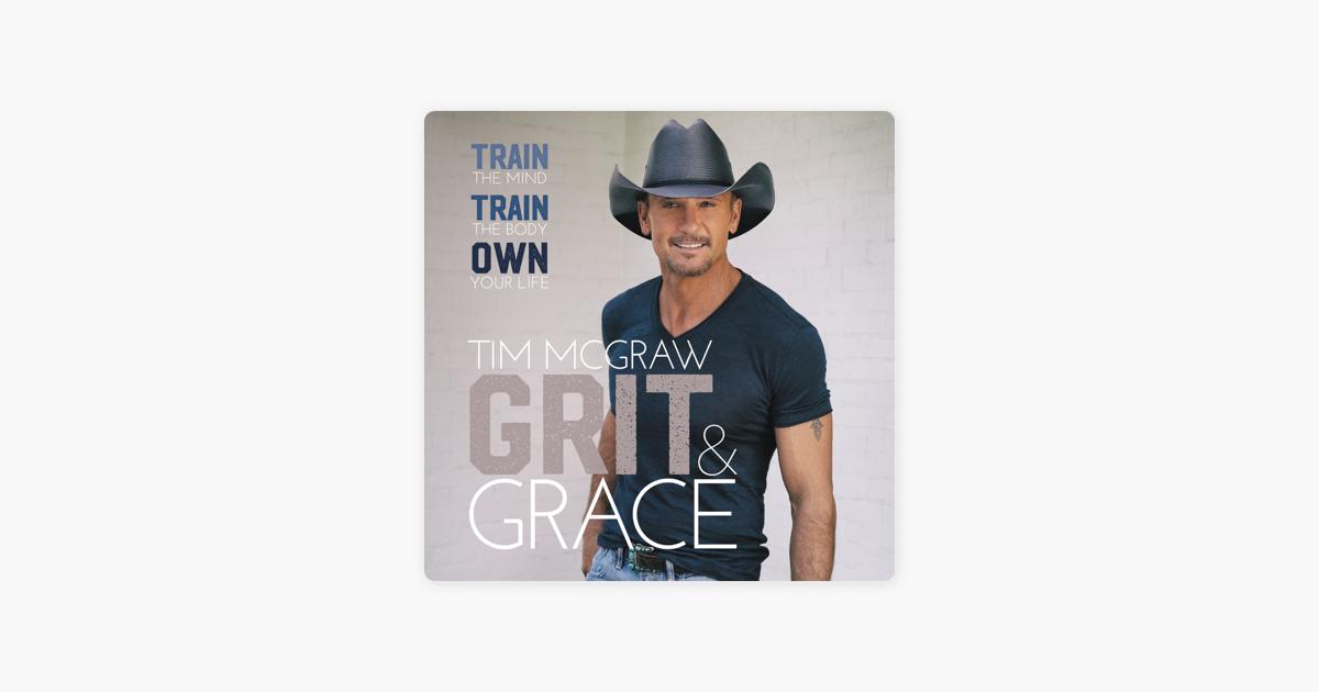 Grit & Grace - Tim McGraw
