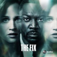 Télécharger The Fix, Saison 1 (VOST) Episode 10