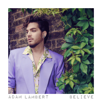 Album Believe - Adam Lambert