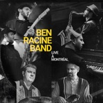 Ben Racine Band - Too Busy Being Pretty (Live)