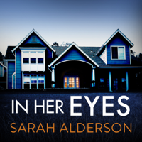 Sarah Alderson - In Her Eyes artwork