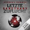 Andreas Kammel - Sanctuary - Letzte Zuflucht artwork