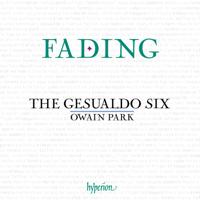 The Gesualdo Six & Owain Park - Fading artwork