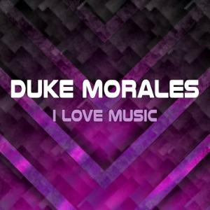 Duke Morales - I Love Music (Instrumental)