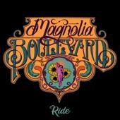 Magnolia Boulevard - Ride