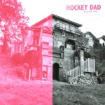 Hockey Dad - Sweet Release