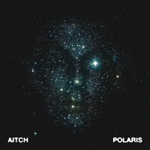 Aitch - Polaris